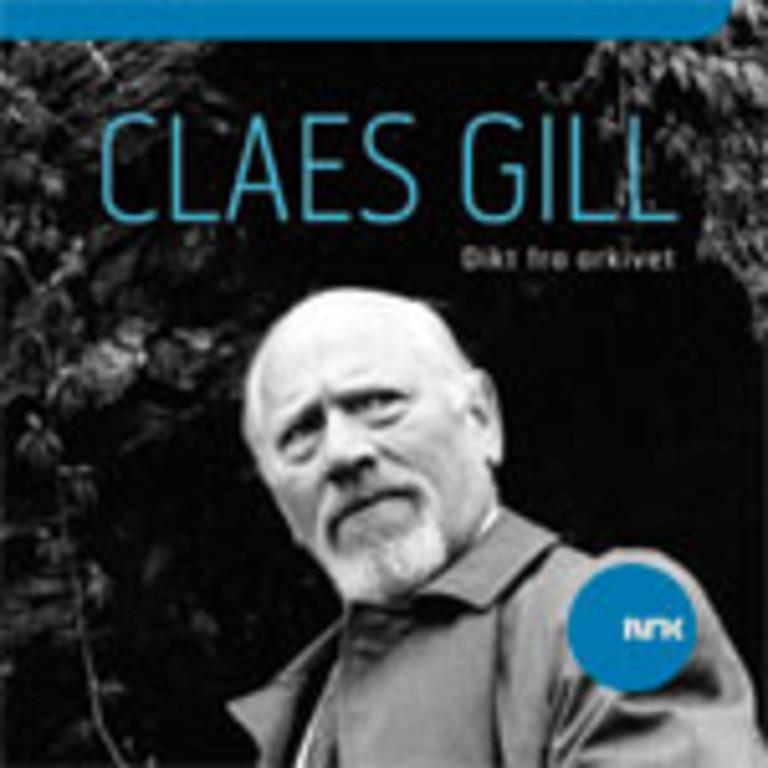 Dikt fra arkivet : Claes Gill leser dikt av flere lyrikere