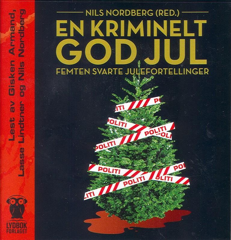 En kriminelt god jul : femten svarte julefortellinger