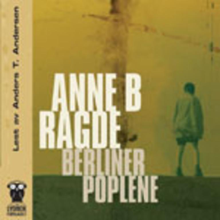 Berlinerpoplene (1) : roman