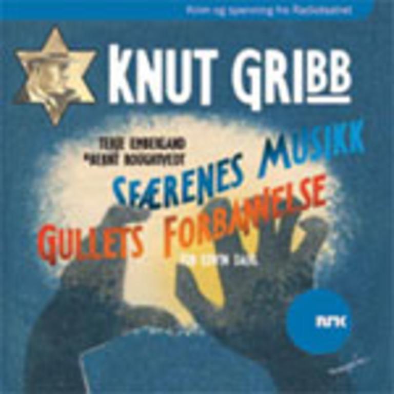 Knut Gribb : Gullets forbannelse ; Sfærenes musikk