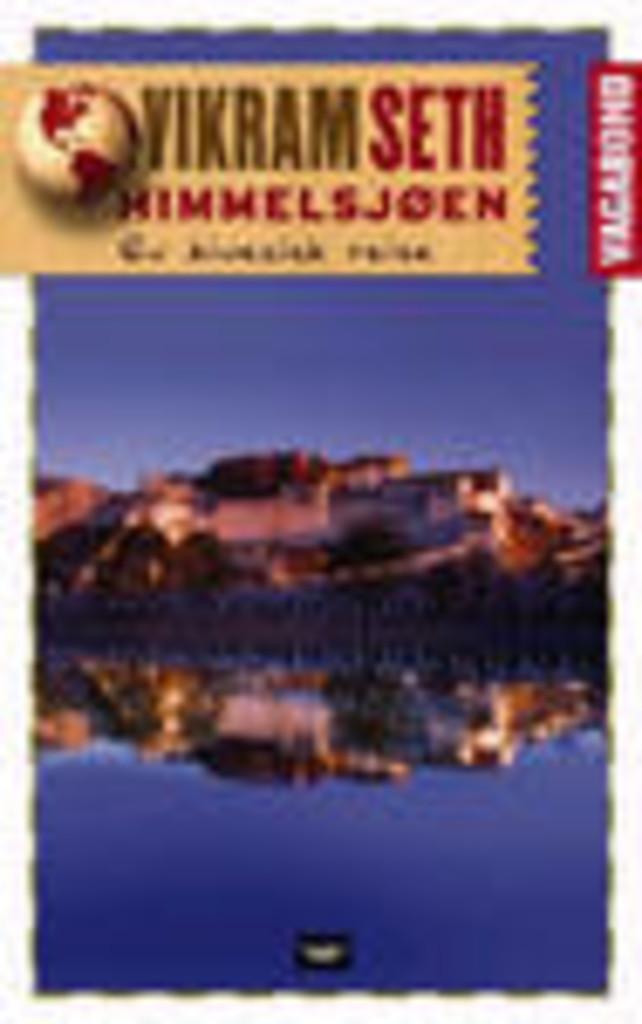 Himmelsjøen : reiser gjennom Sinkiang og Tibet