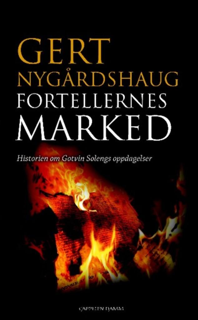Fortellernes marked : historien om Gotvin Solengs oppdagelser