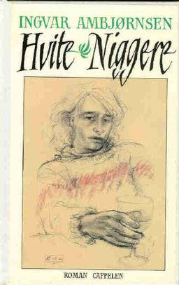 Hvite niggere : roman