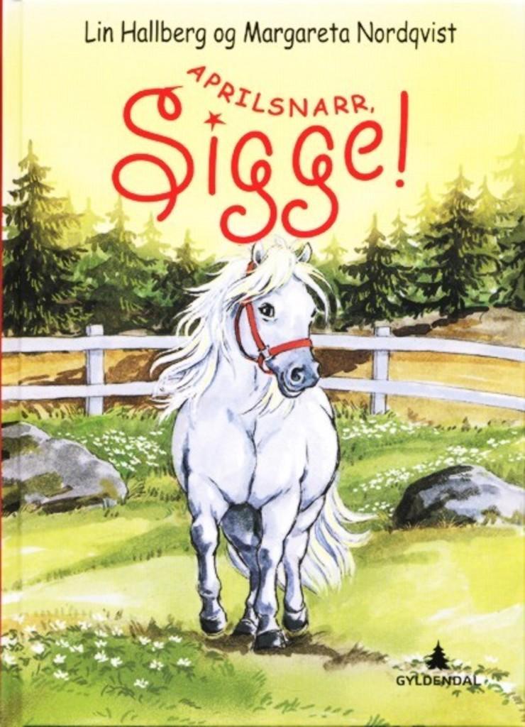 Aprilsnarr, Sigge! 4