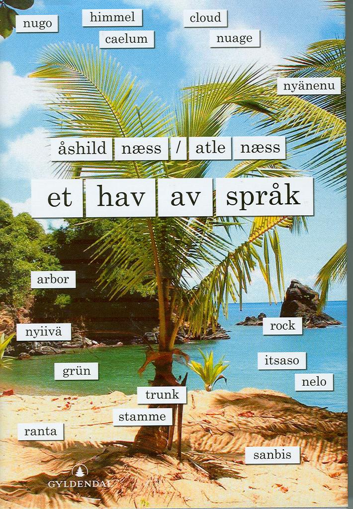 Et hav av språk : Åshild og Atle Næss