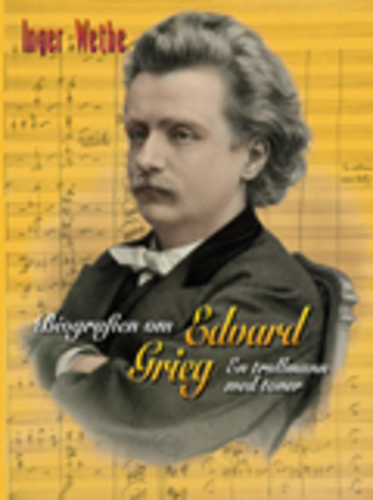 Biografien om Edvard Grieg