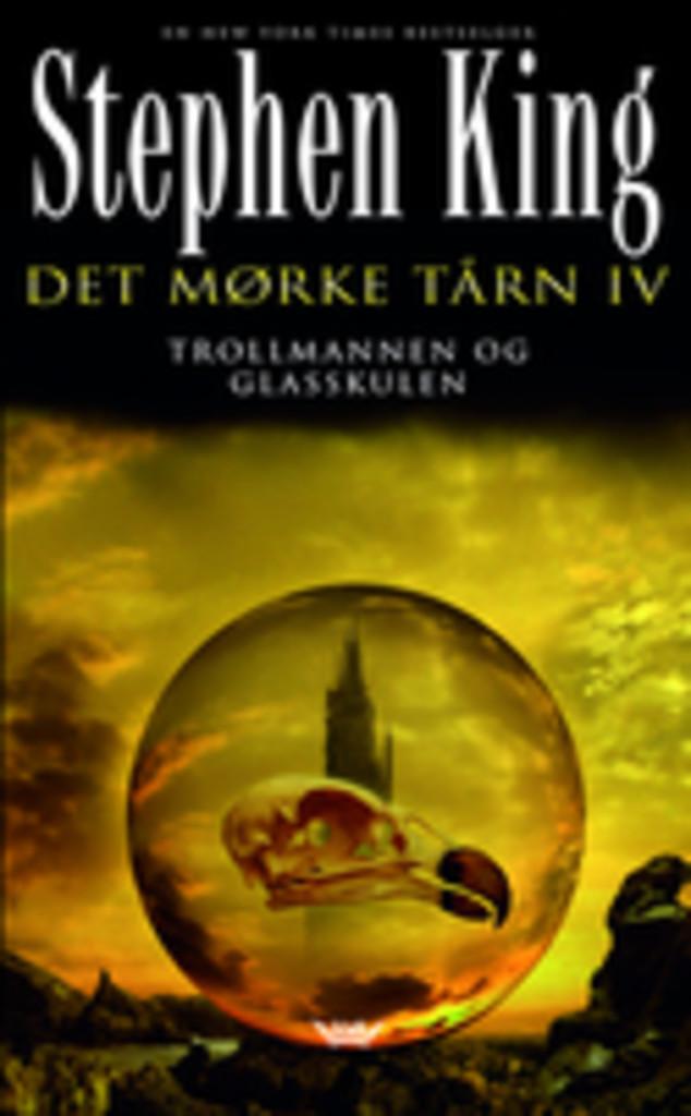 Det mørke tårn . 4 . Trollmannen og glasskulen