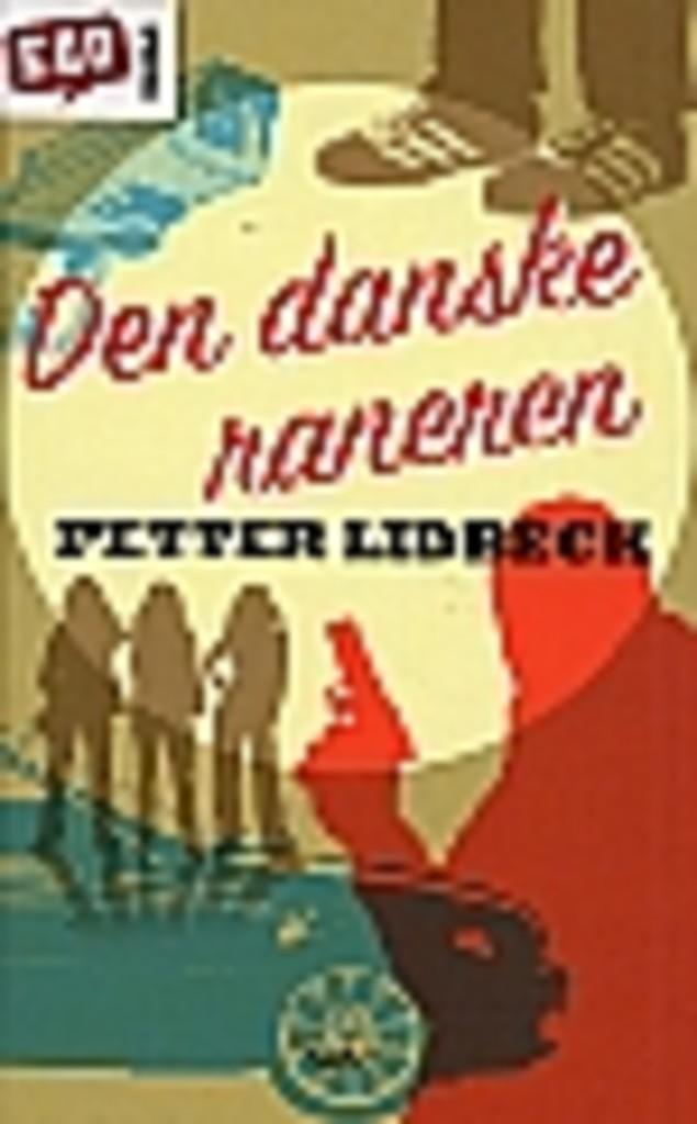 Den danske raneren
