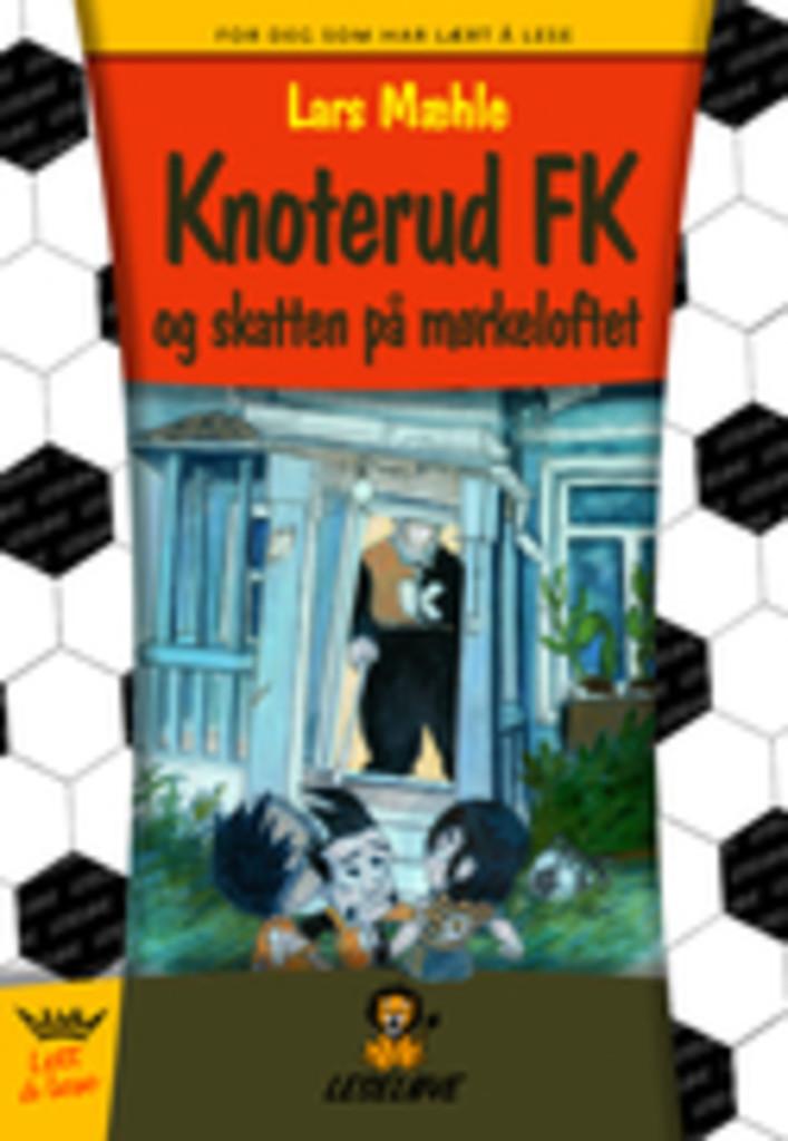 Knoterud FK og skatten på mørkeloftet (3)
