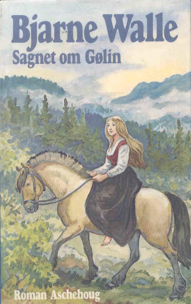 Sagnet om Gølin (1)