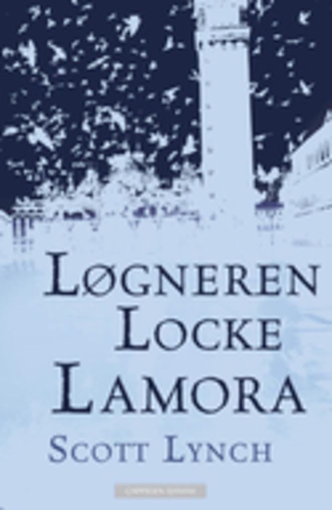 Løgneren Locke Lamora; Første bok i serien om De Veloppdragne Kjøterne . 1