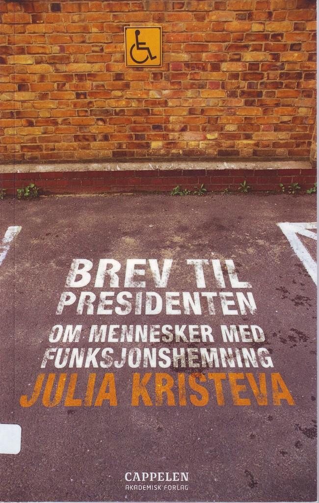 Brev til presidenten : om mennesker med funksjonhemning