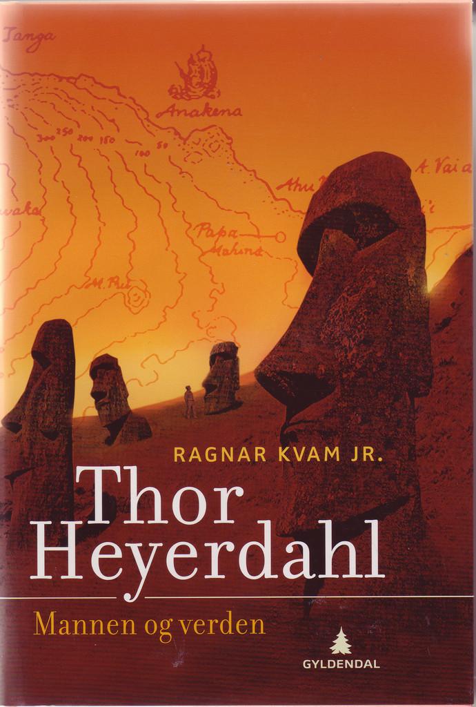 Thor Heyerdahl (2) : Mannen og verden