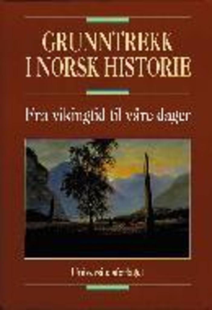 Grunntrekk i norsk historie