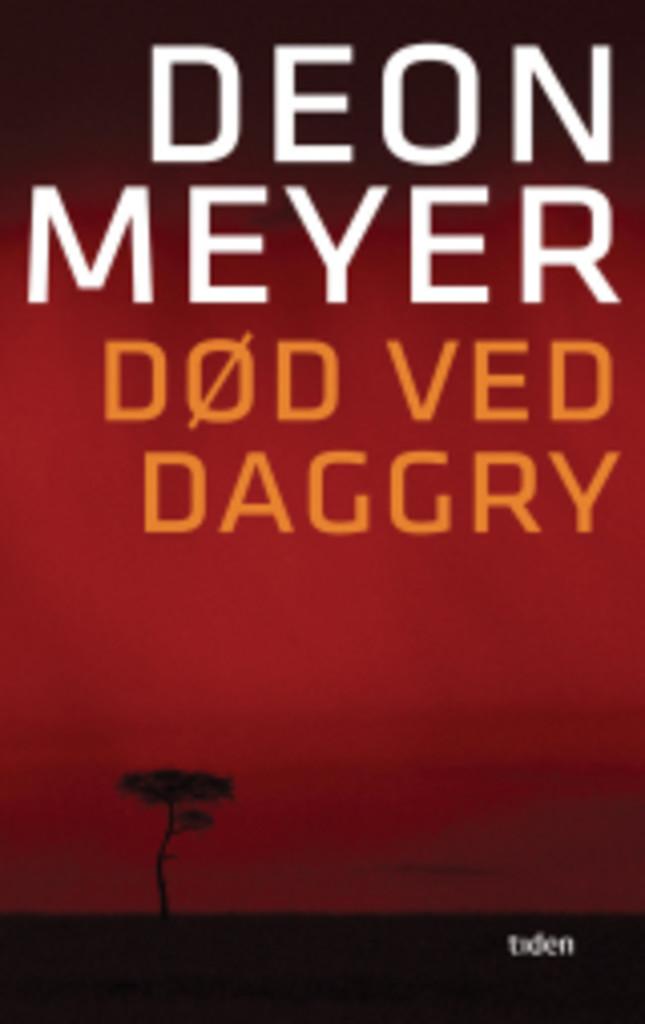 Død ved daggry : en sørafrikansk thriller