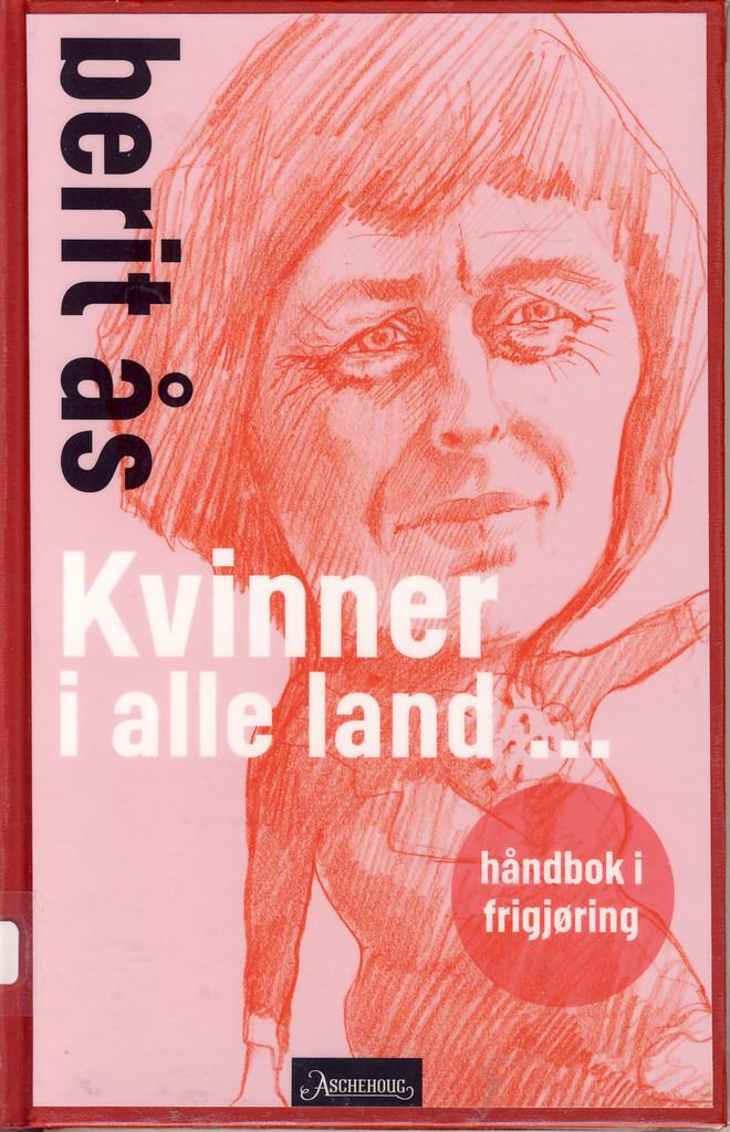 Kvinner i alle land : håndbok i frigjøring