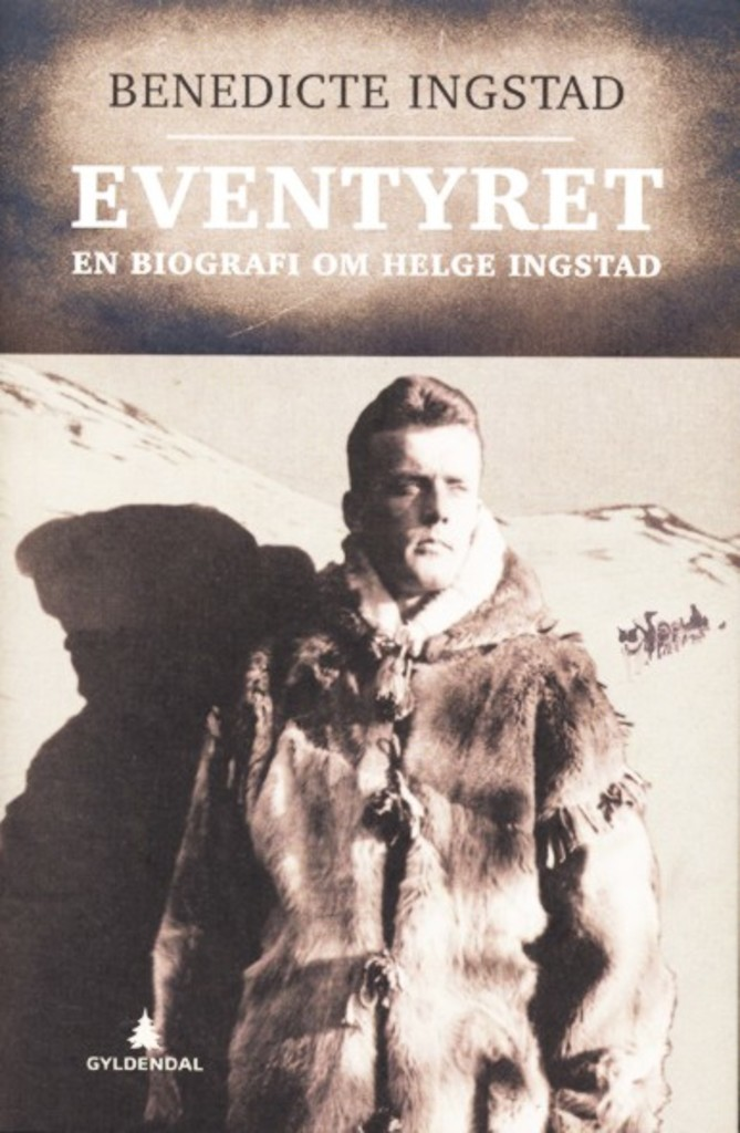 Eventyret (1) : En biografi om Helge Ingstad