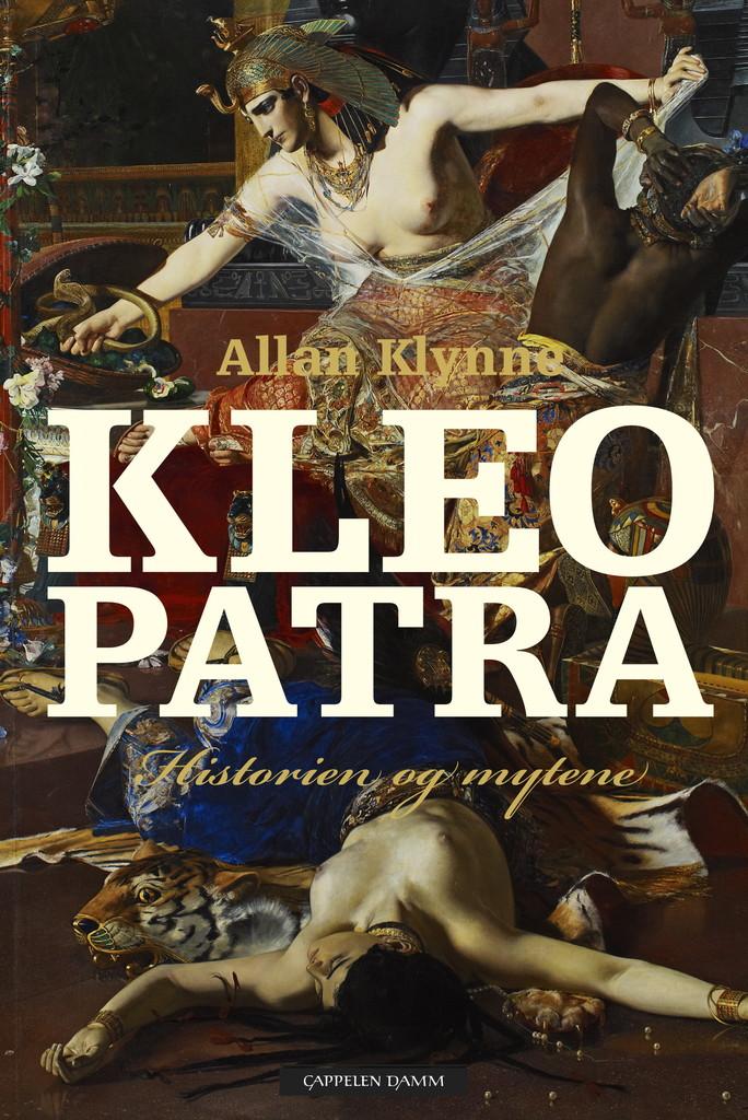 Kleopatra : historien og mytene