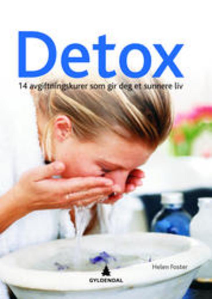 Detox : 14 avgiftningskurer som gir deg et sunnere liv