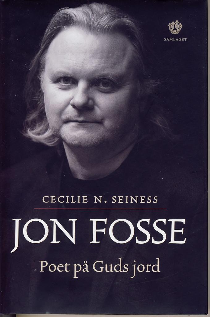 Jon Fosse: poet på Guds jord