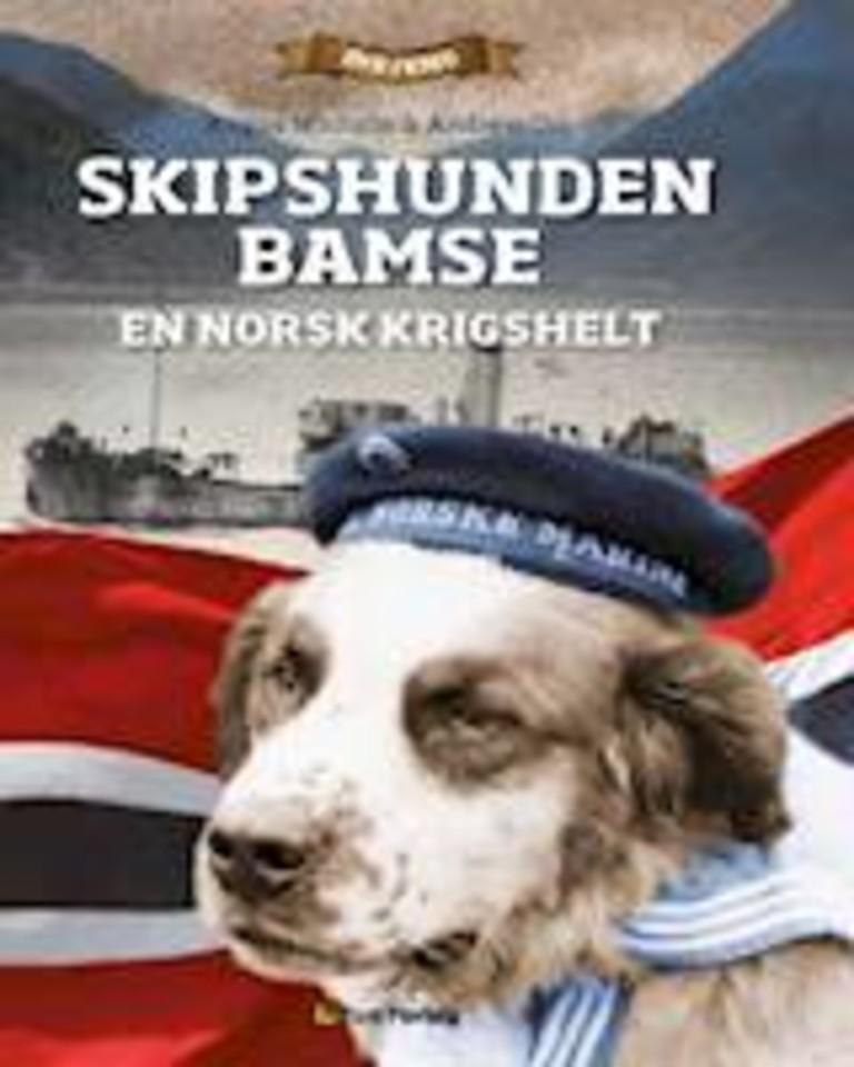Skipshunden Bamse : en norsk krigshelt