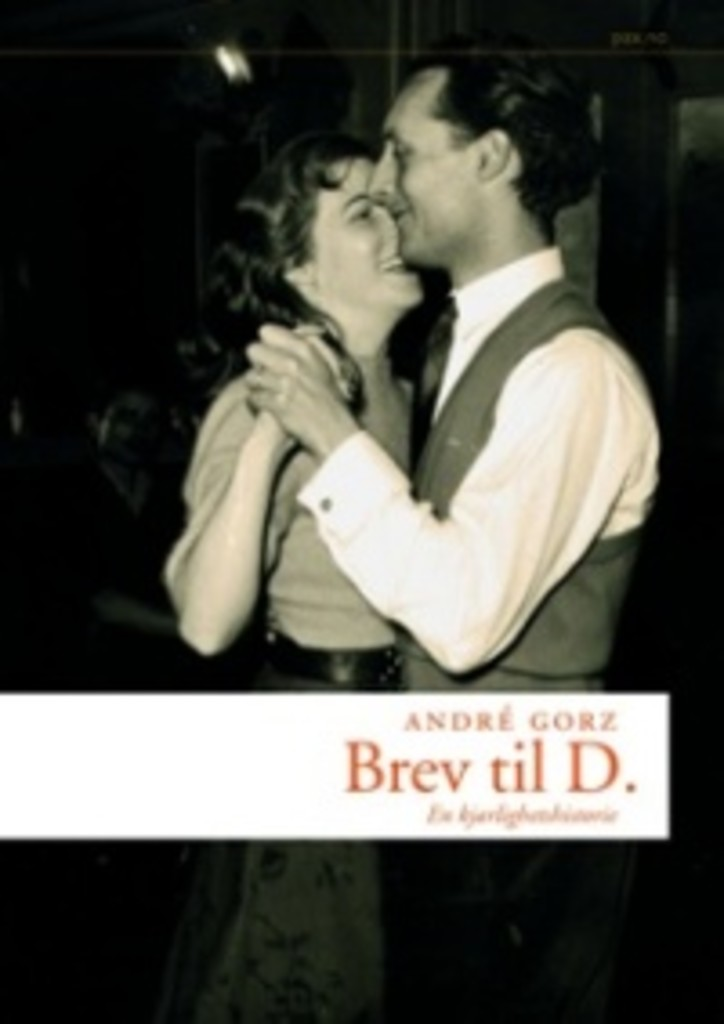 Brev til D. : en kjærlighetshistorie