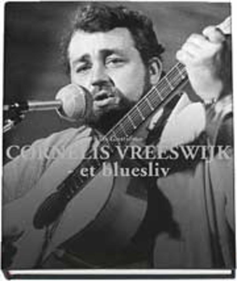 Cornelis Vreeswijk - et bluesliv