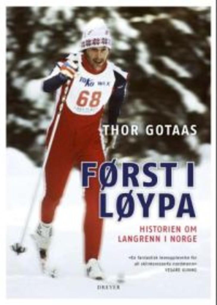 Først i løypa : historien om langrenn i Norge