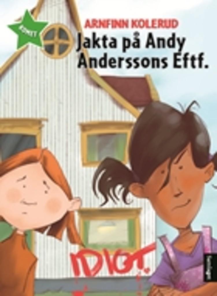 Jakta på Andy Anderssons Eftf.