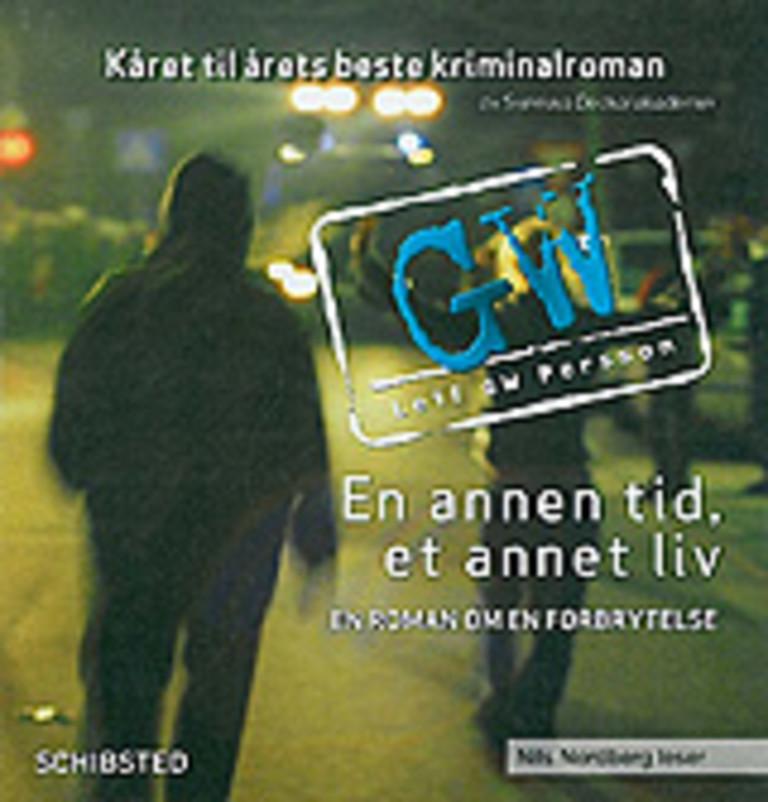 En annen tid, et annet liv : en roman om en forbrytelse