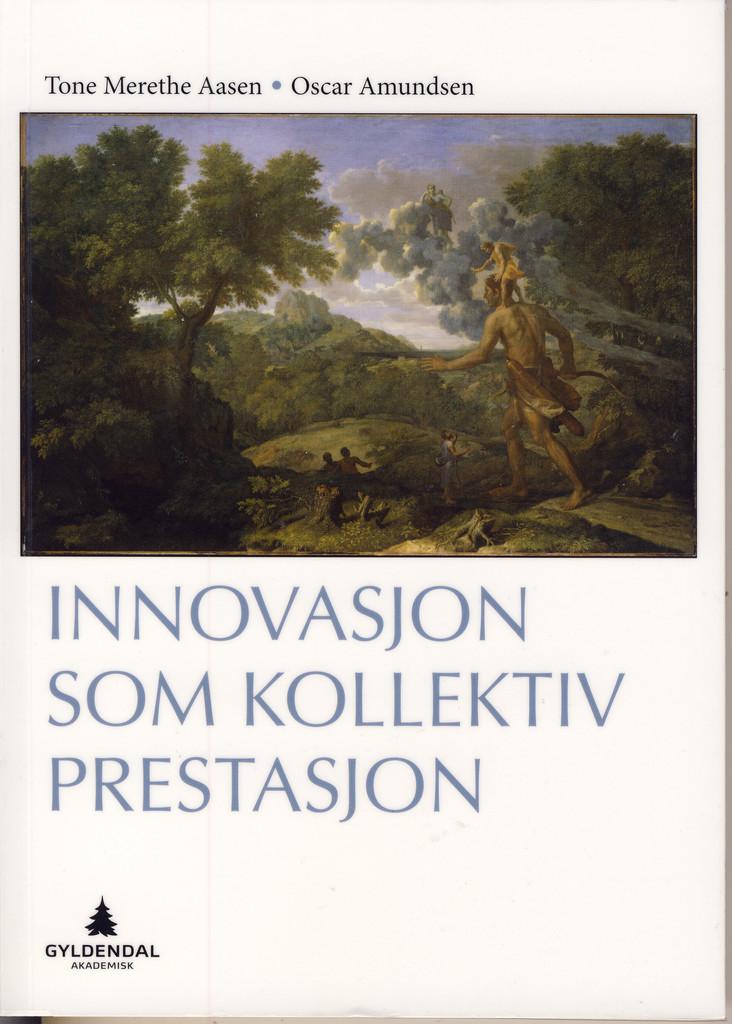 Innovasjon som kollektiv prestasjon
