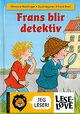 Omslagsbilde:Frans blir detektiv