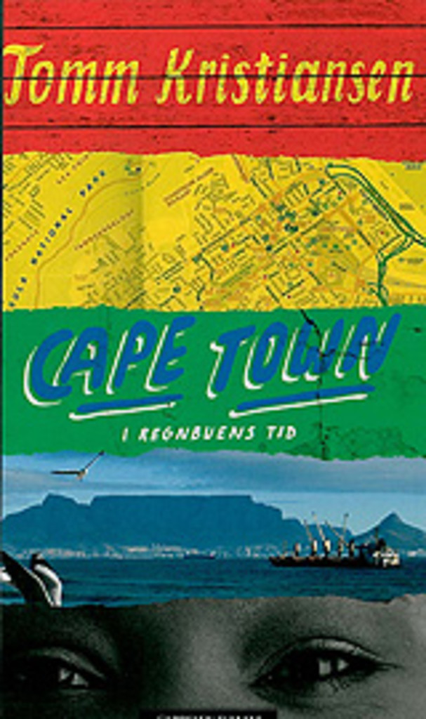 Cape Town : i regnbuens tid
