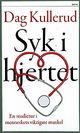 Omslagsbilde:Syk i hjertet : en studietur i menneskets viktigste muskel