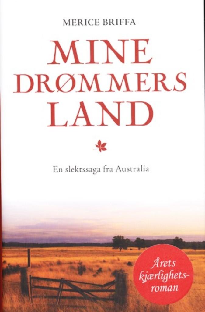 Mine drømmers land (1) : En slektssaga fra Australia