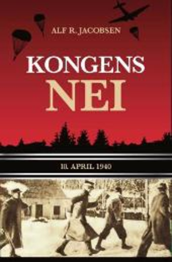 Kongens nei : 10. april 1940