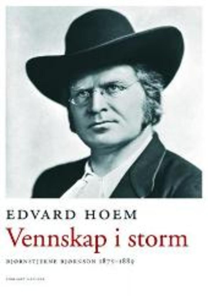 Vennskap i storm (2) : Bjørnstjerne Bjørnson : 1875-1889