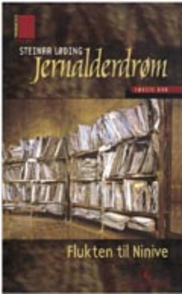 Jernalderdrøm . Første bok . Flukten til Ninive