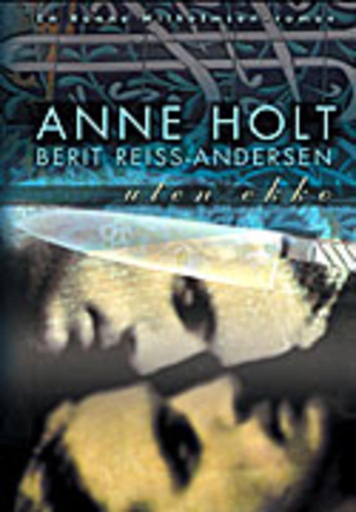 Uten ekko : en Hanne Wilhelmsen-roman