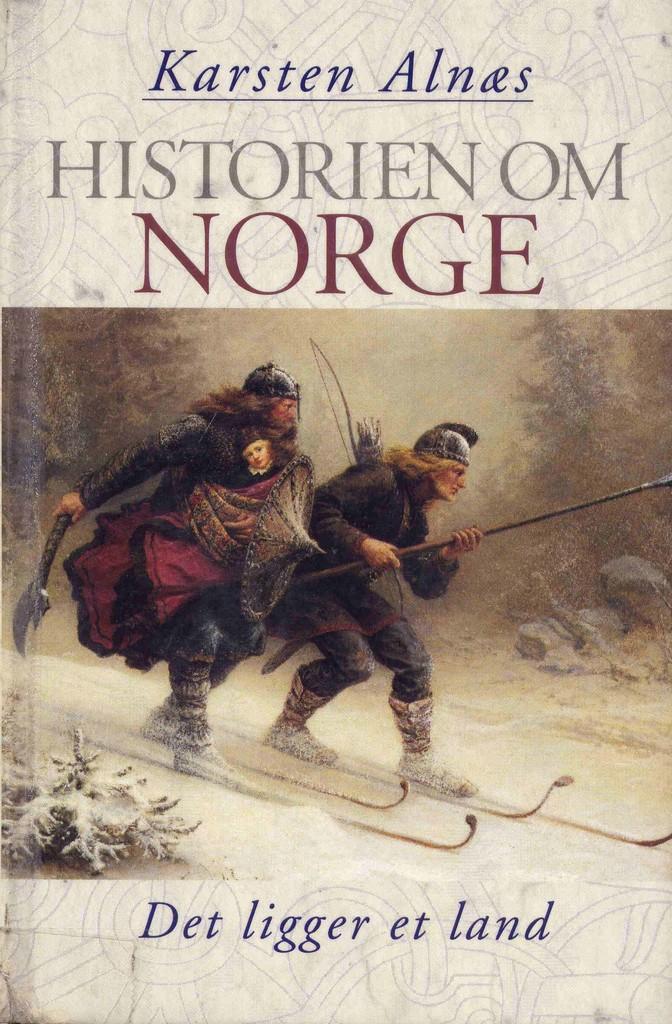 Historien om Norge. Det ligger et land : [bind 1]