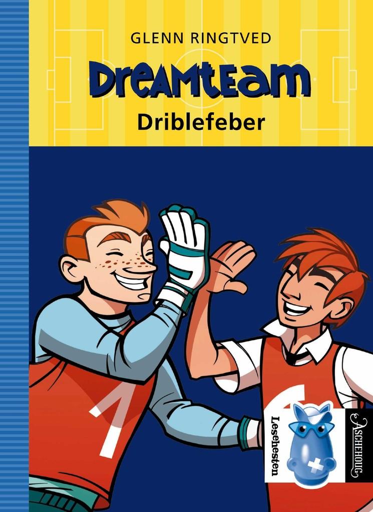 Dreamteam . 2 . Driblefeber
