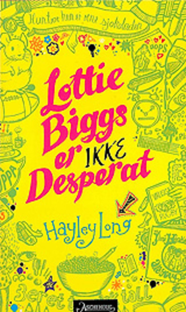Lottie Biggs er ikke desperat