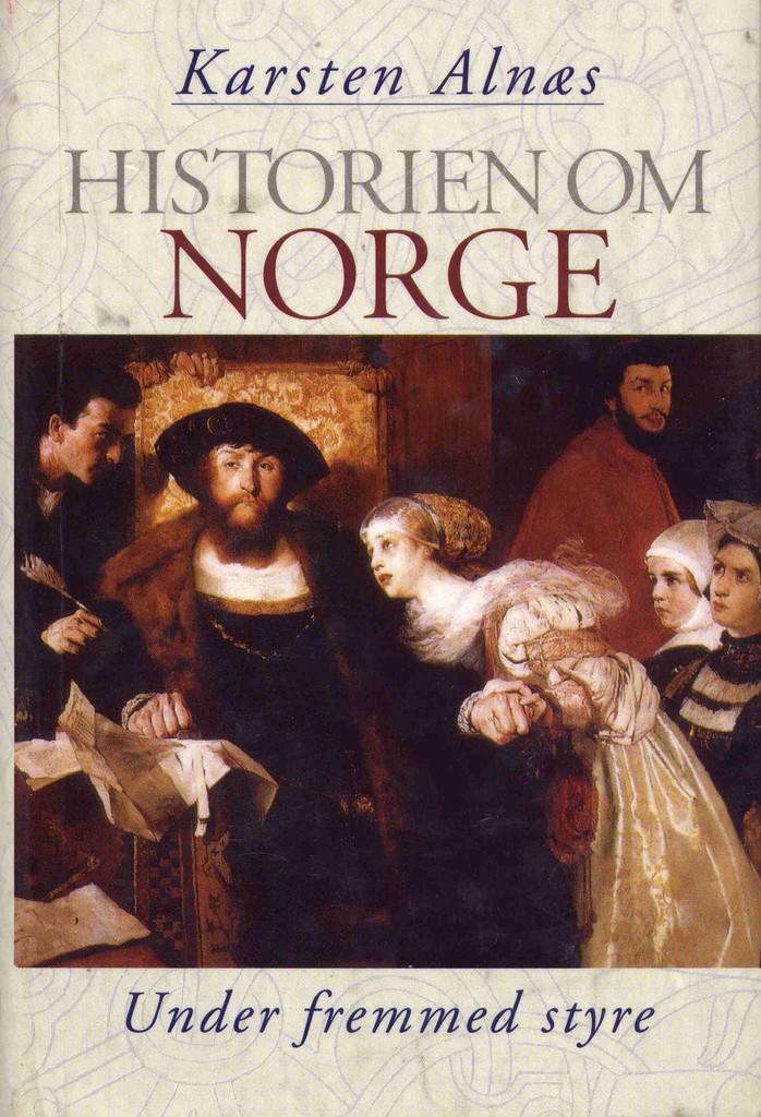 Historien om Norge. Under fremmed styre : [bind 2]