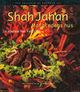 Omslagsbilde:Shah Jahan : matgledens hus : en kokebok fra Pakistan