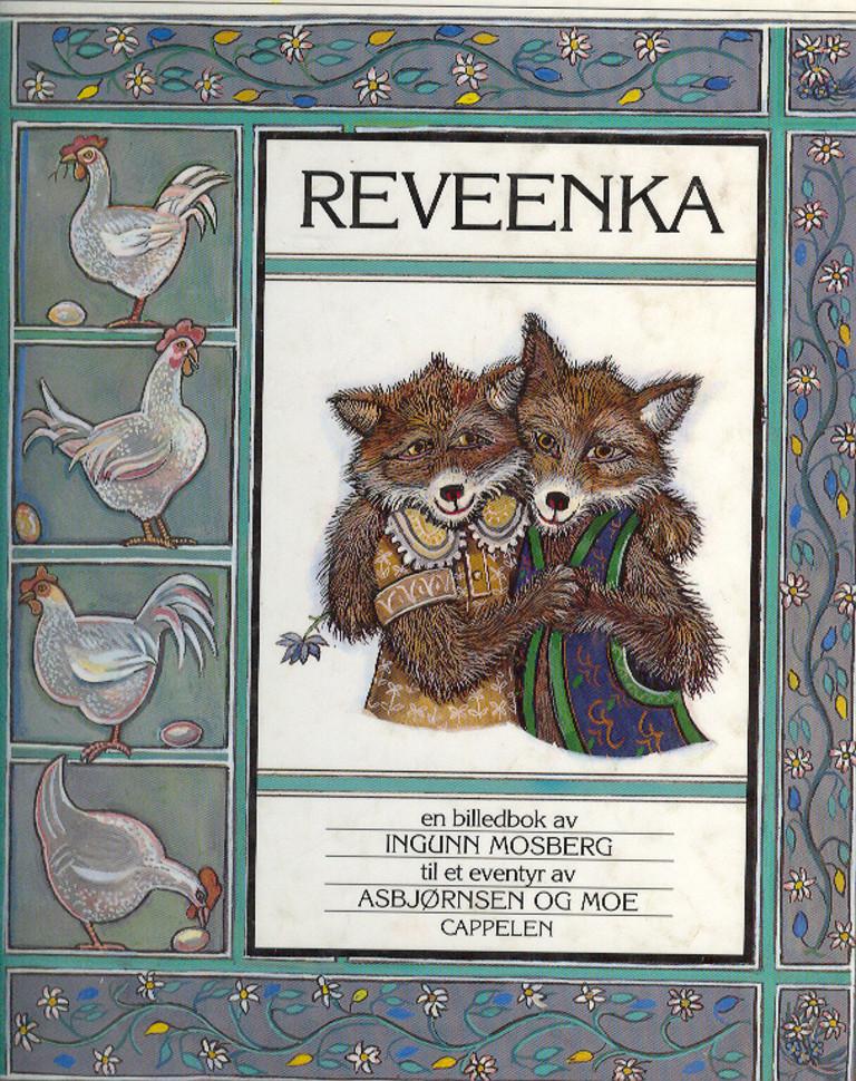 Reveenka : en historie om ektefolk og revestreker : en billedbok