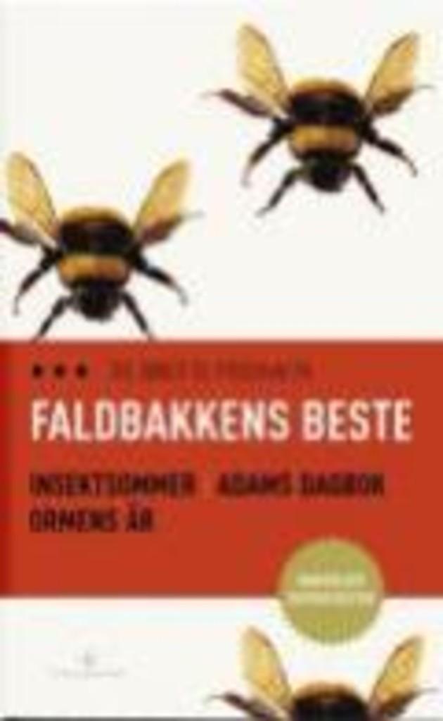 Faldbakkens beste : Insektsommer ; Adams dagbok ; Ormens år