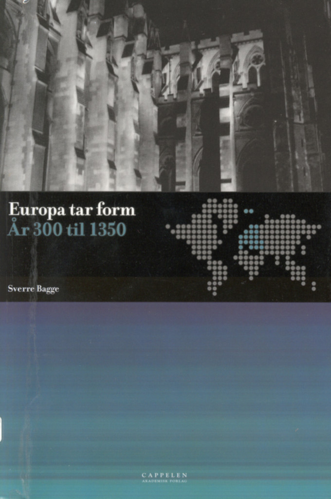 Europa tar form : år 300 til 1350