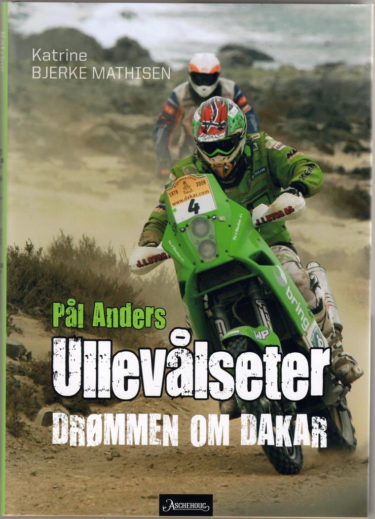 Pål Anders Ullevålseter : drømmen om Dakar