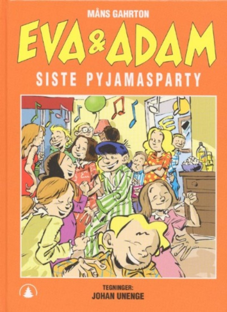 Eva & Adam : Siste pyjamasparty . 6