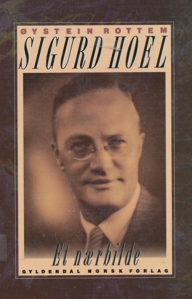Sigurd Hoel : et nærbilde
